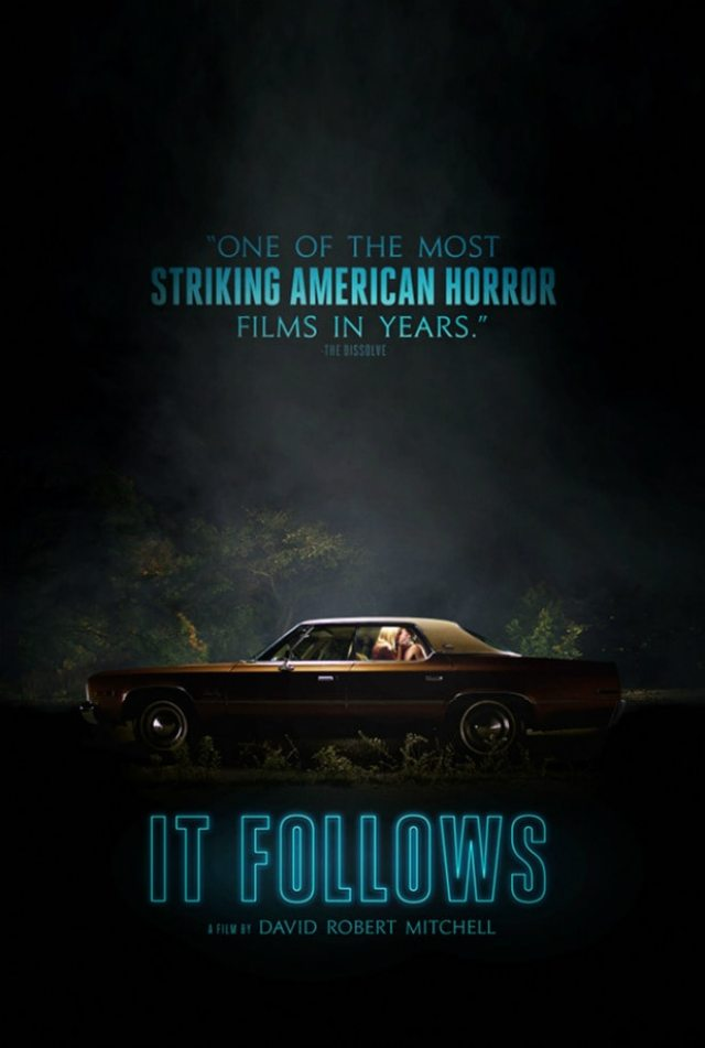 It Follows poster - It Follows Opening Wide; See it Friday!
