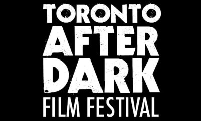 TAD - Toronto After Dark Film Fest 2016 Early Entries Closing Soon