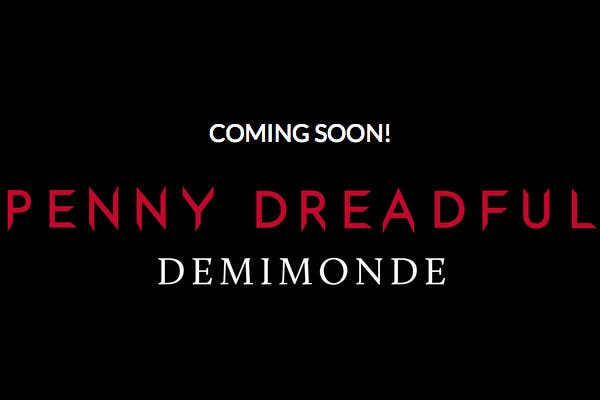 pennydreadfuldemimonde - Mobile Game Penny Dreadful: Demimonde Coming Soon; Watch Teaser