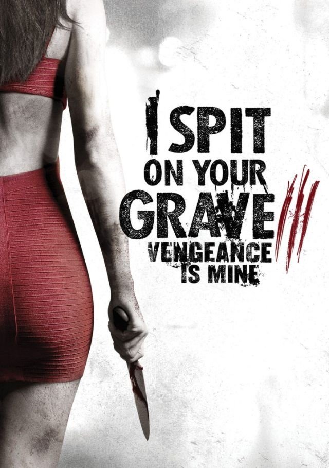 Spit On Your Grave 3
