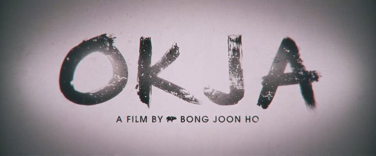 okja - First Look at Bong Joon Ho's Okja