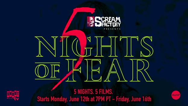 5 nights of fear - Experience 5 Nights of Fear with Scream Factory