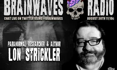 brainwaves lon strickler - #Brainwaves Episode 57: Paranormal Author and Researcher Lon Strickler LISTEN NOW!
