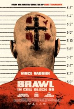 brawlincellblock99poster 202x300 - Brawl in Cell Block 99 (Fantastic Fest): A Noble Descent Into a Vicious Hell