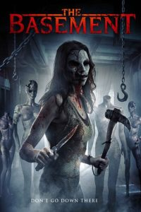 Basement The 200x300 - Horror Box Office – OPENING THIS WEEK: September 8, 2017