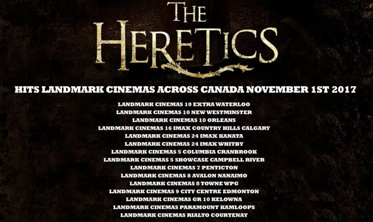 The Heretics Landmark Promo Poster - The Heretics Heading Out on Weeklong Theatrical Release in Canada