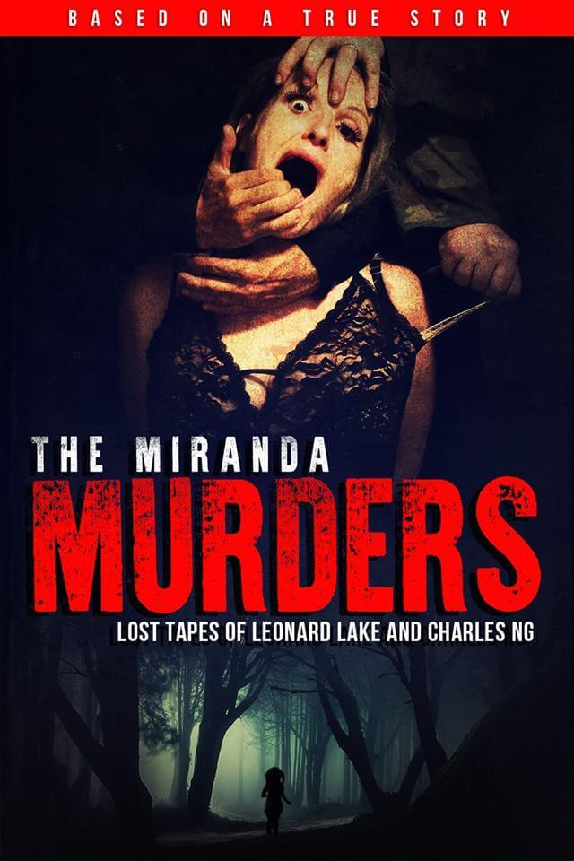 The Miranda Murders 1 - The Miranda Murders: Lost Tapes of Leonard Lake and Charles Ng Making a Killing on October 13th