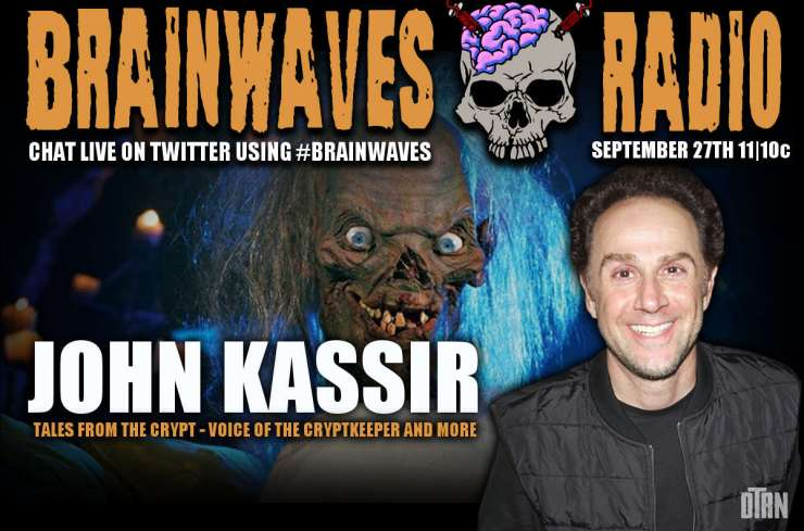brainwaves kassir - #Brainwaves Episode 61 Guest Announcement: John Kassir - Voice of The Cryptkeeper and MUCH More!