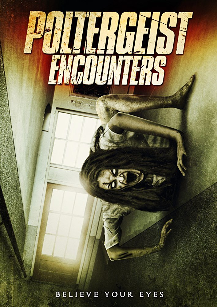 poltergeistencountersposter - Poltergeist Encounters Trailer is a Mess of Darkness and Found Footage