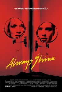 always shine xlg 203x300 - BJ Colangelo's Top 10 Horror Films of 2017