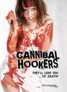 Cannibal Hookers 1987 219x300 - DVD and Blu-ray Releases: February 20, 2018
