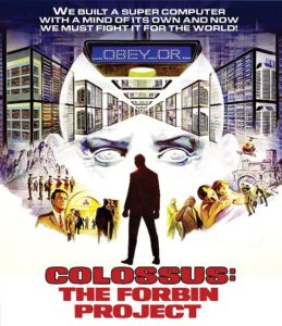 Colossus The Forbin Project 1970 259x300 - DVD and Blu-ray Releases: February 27, 2018