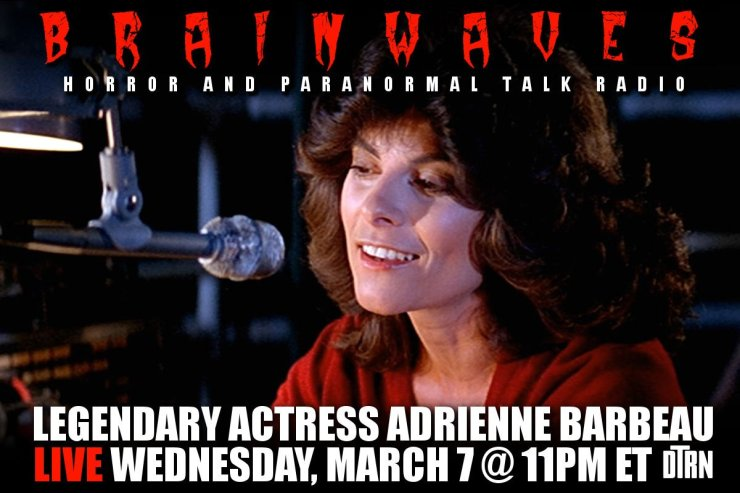brainwaves barbeau - TONIGHT! #Brainwaves Episode 80: Legendary Actress Adrienne Barbeau