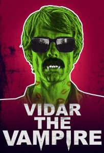 vidar 27.5x40.5 204x300 - Dread Central Presents: Horror/Comedy VIDAR THE VAMPIRE Hitting VOD and DVD Next Week!