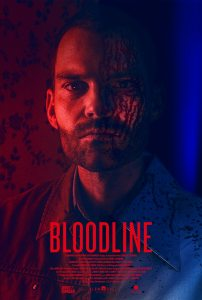 BloodlinePoster 202x300 - Exclusive BLOODLINE Poster Promises a Seann William Scott Like We've Never Seen