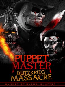 PUPPET MASTER BLITZKRIEG MASSACRE 225x300 - Full Moon Unleashes BUNKER OF BLOOD with First Film PUPPET MASTER: BLITZKRIEG MASSACRE