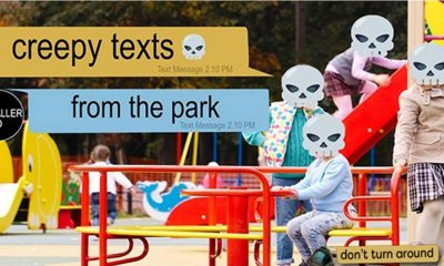 Creepy Texts from a Park - DONT TURN AROUND Delivers Chilling Texting Horror Stories 24/7
