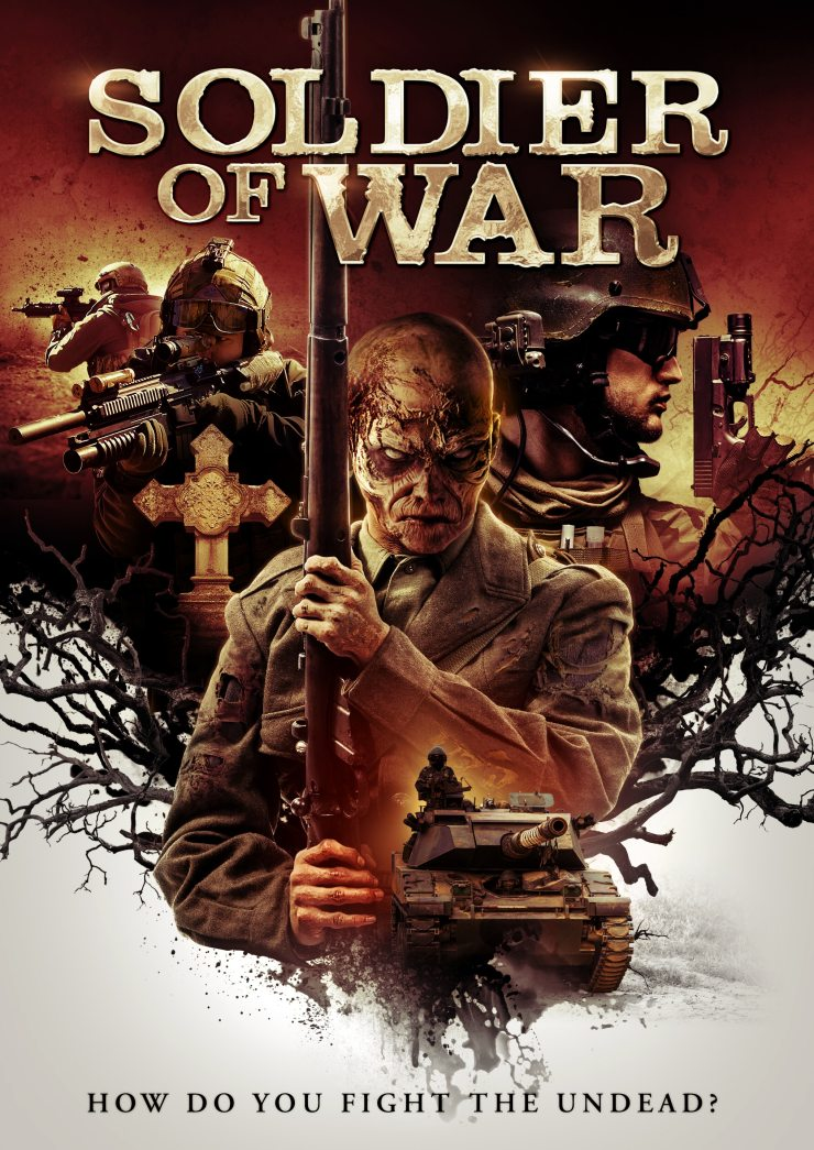 SOLDIER OF WAR KEY ART - Exclusive: Trailer & Poster for Nazi Zombie Flick SOLDIER OF WAR