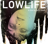 lowlifes - Twisted Lo-Fi Horror Film Lowlife Heading to VOD and Limited Edition DVD in August