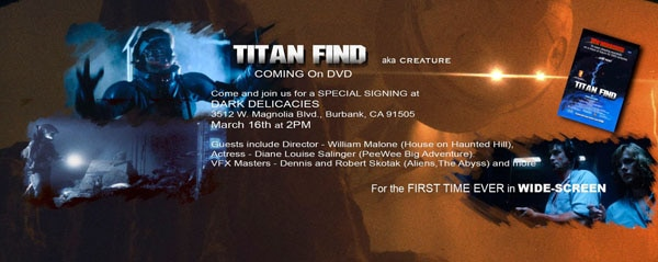titan find signing - Titan Find a.k.a. Creature FINALLY Getting a Proper DVD Release
