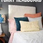 Diy Furry Headboard Dream A Little Bigger