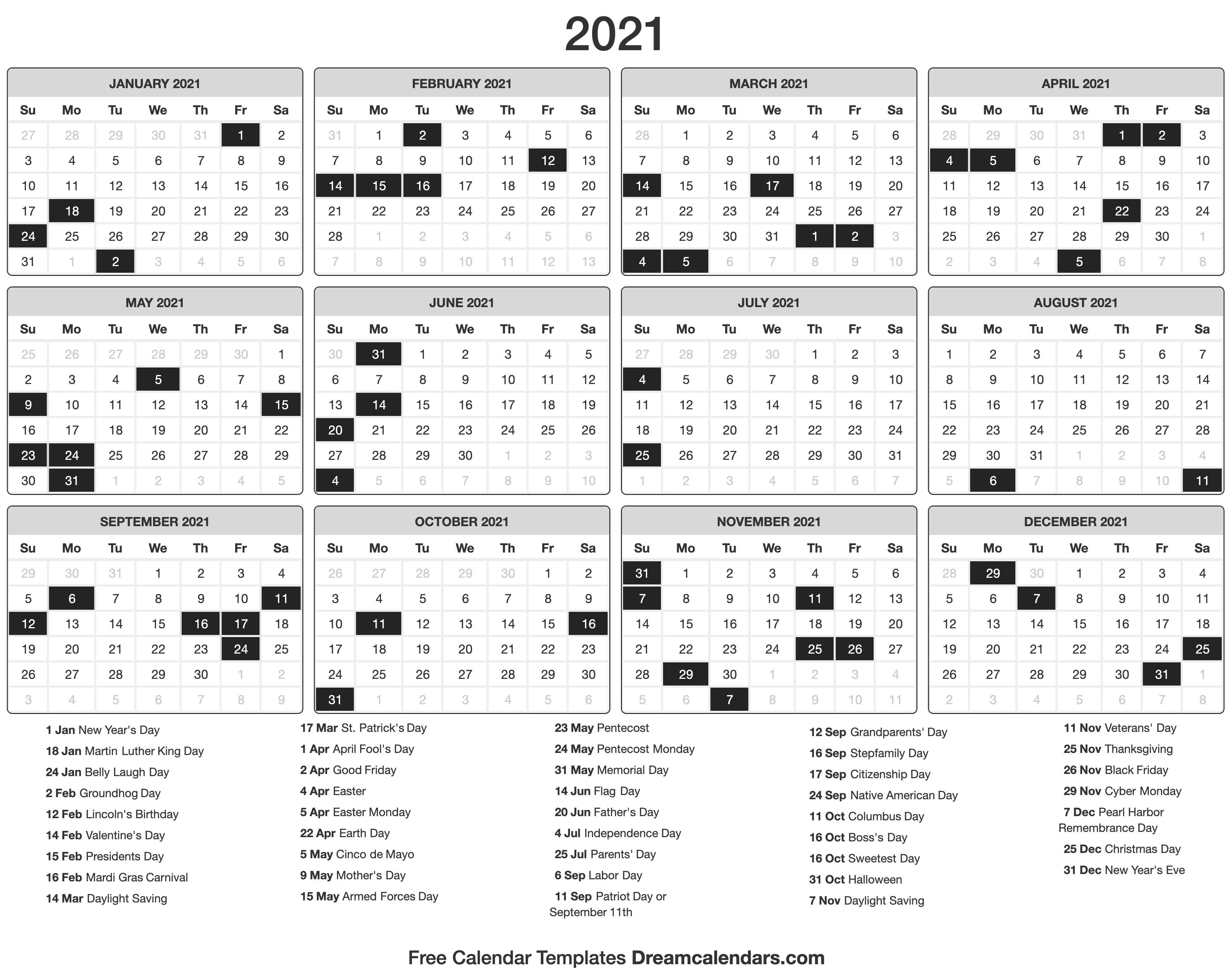 After all, it's just another way to show some excitement for the end of 2020. 2021 Calendar