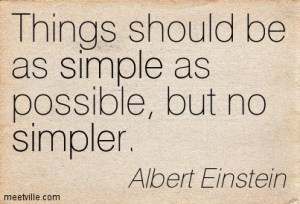 Quotation-Albert-Einstein-simple-simplicity-Meetville-Quotes-216754
