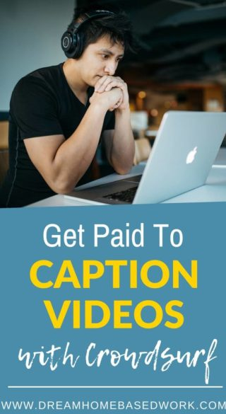 Want to get paid for watcing videos or listening to audio? One of your best options is to caption videos with CrowdSurf. Here's how to get started.