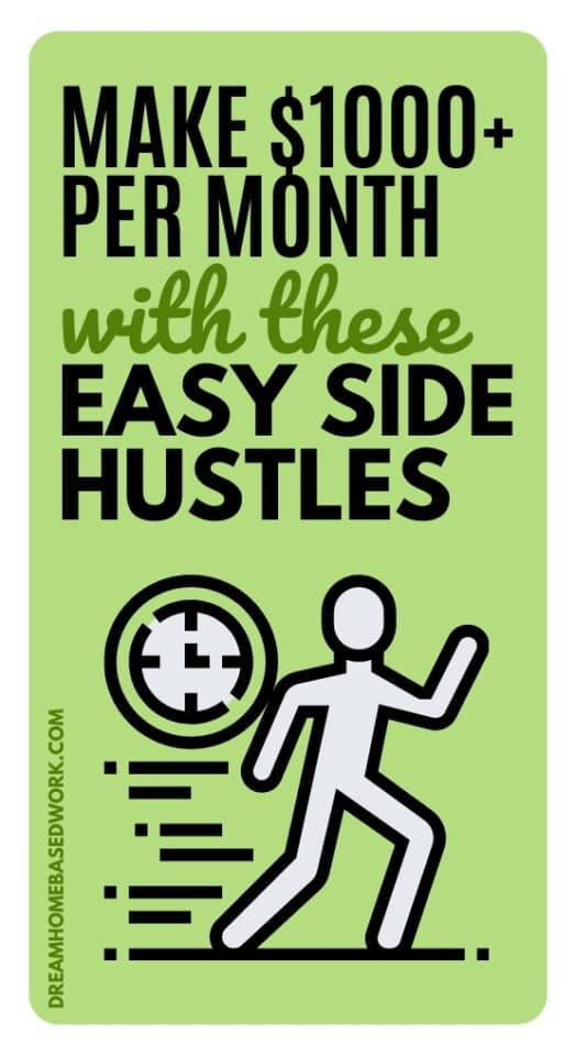 Use these suggested easy side hustles to earn an extra $1000 per month and start a money-making online business.