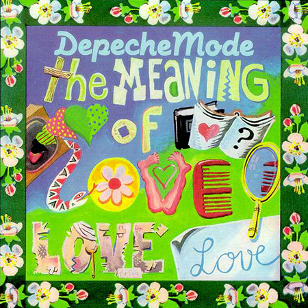 Depeche Mode The Meaning Of Love