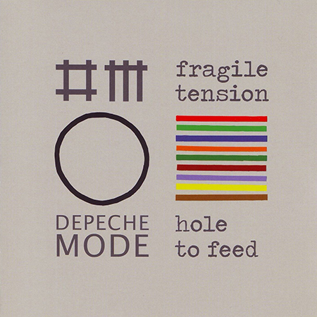 Depeche Mode Fragile Tension / Hole To Feed