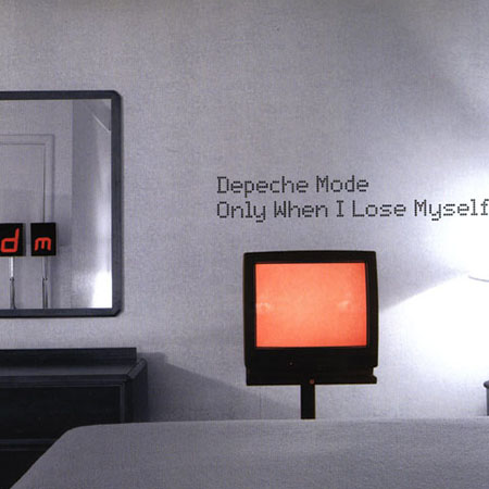 Depeche Mode Only When I Lose Myself