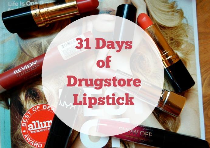 31 Days of Drugstore Lipstick Challenge
