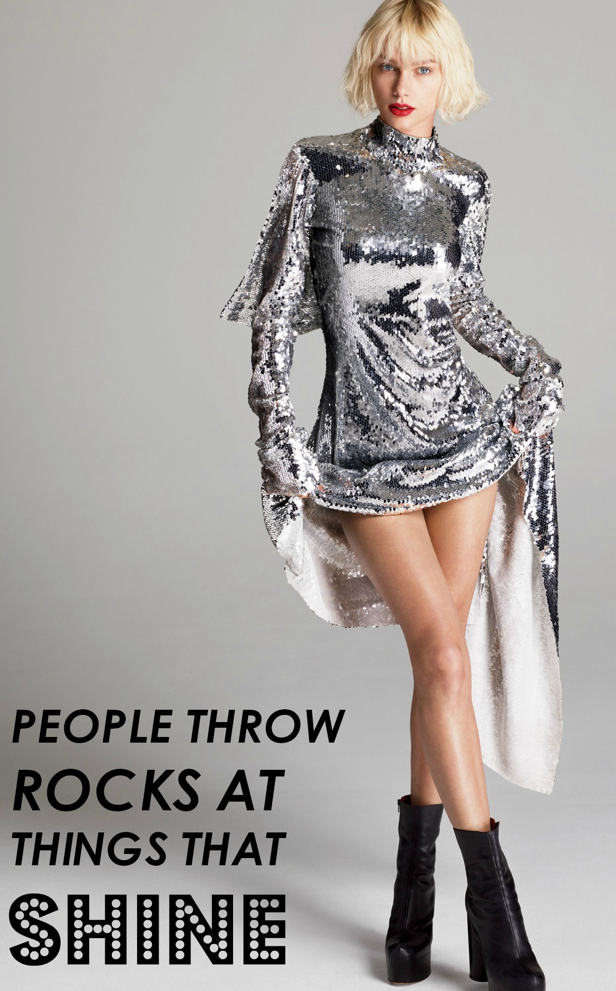 Taylor Swift Girl Power Lessons I People Throw Rocks at Things that Shine Quote