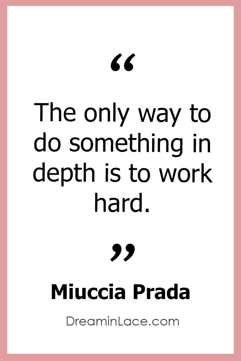 Inspiring Women's Day Quote by Prada #WomensDay #Prada #Quotes