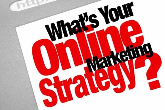 What's your online marketing strategy ?