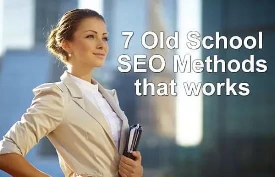 7 Old School SEO Methods that works ! Fundamental of SEO