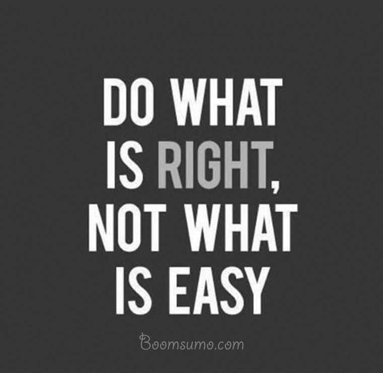 Inspirational Life Quotes Do What Is Right Inspiring Lessons I've Interesting Inspirational Sayings