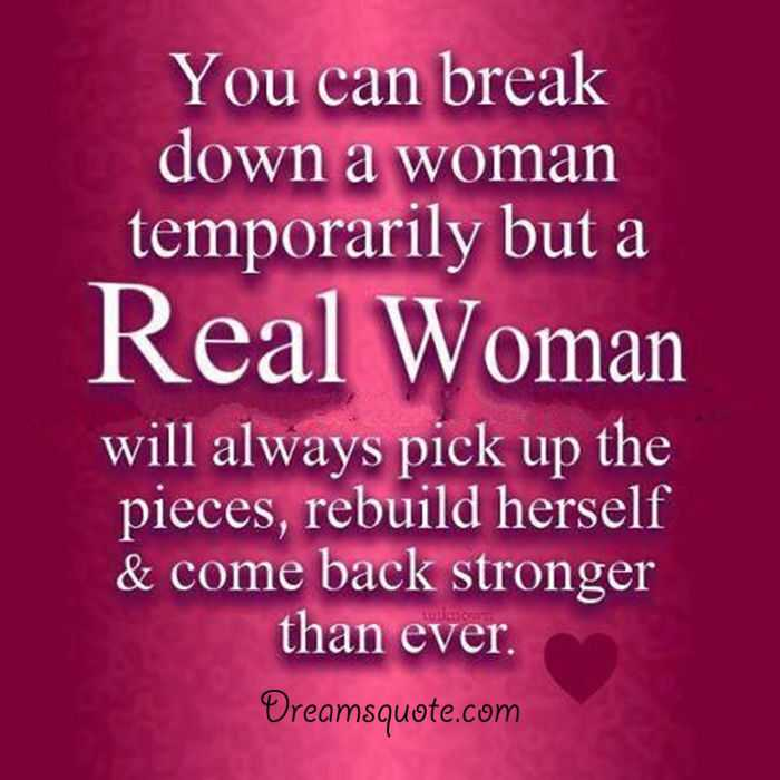 Womens Inspirational Quotes Real Woman Always Come Back Woman