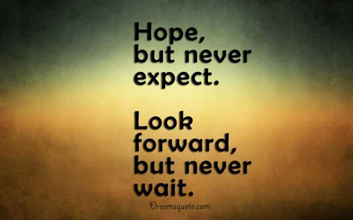 Thoughts Quotes Awesome Positive Thoughts Of The Day 'Never Expect Never Wait Thoughts