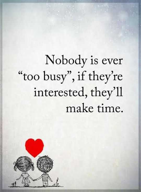 Inspirational Life Quotes Nobody Is Ever Too Busy Make Them If New Life Positive Quotes