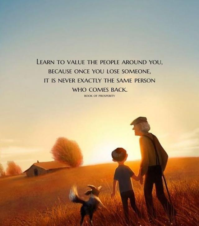 Inspirational Life Quotes How To Learn Value The People Around You Best Value Of Life Quotes