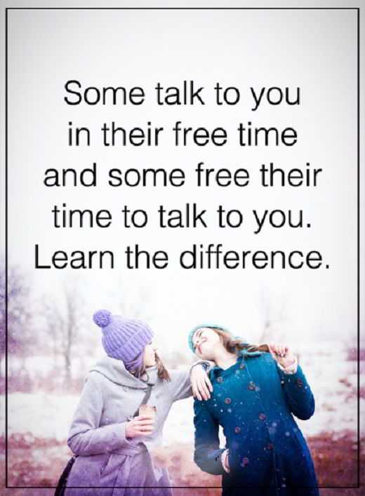 Inspirational Quotes About Life Someone Talk To You When They Are