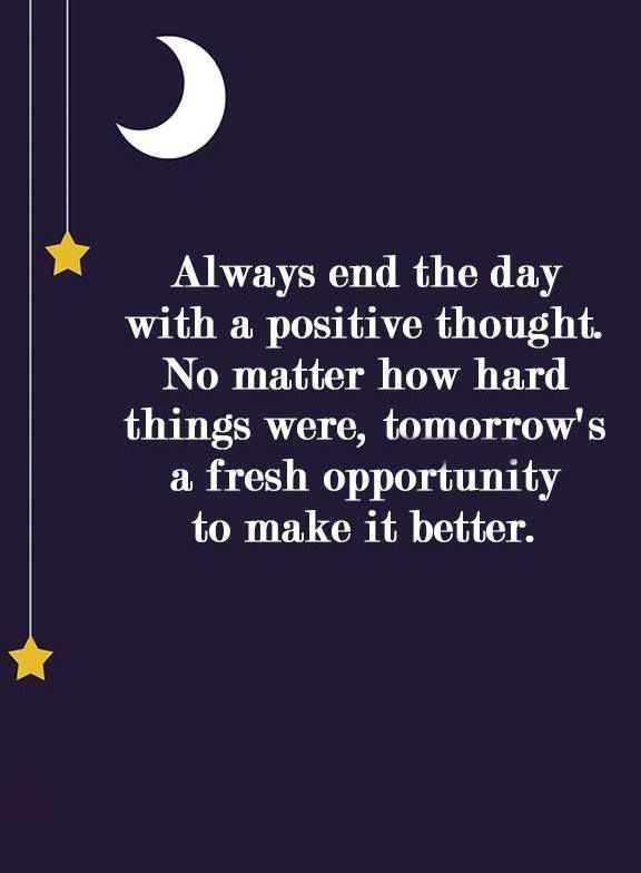 Positive Inspirational Quotes Positive Inspirational Quotes Always End Of The Day Fresh .