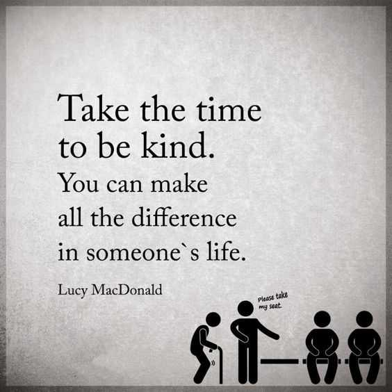 Positive Life Quotes | Positive Life Quotes Take The Time To Be Kind Difference Dreams