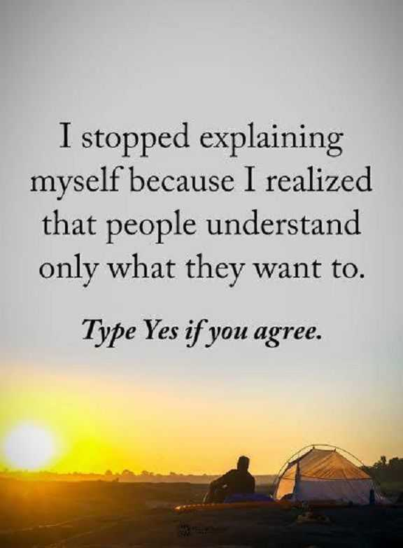 Positive Quotes About Life: Life Sayings I Stopped Explaining Myself Why