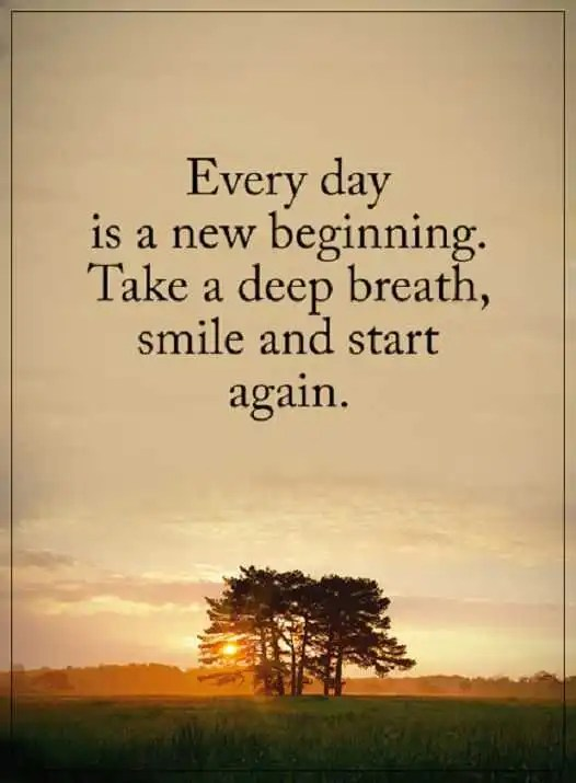 Positive Quotes About Life Take A Deep Breath Every Day Start Extraordinary Life Positive Quotes