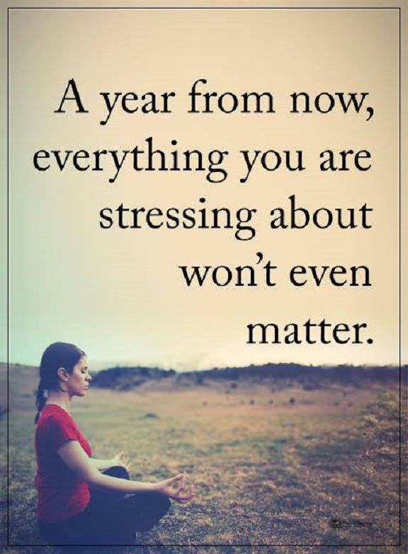 Daily Inspirational Quotes Don't Stress Everything Today Won't Even Unique Daily Inspirational Quotes