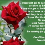 Good Morning love quotes I Miss You Sweet Heart Good Morning quotes