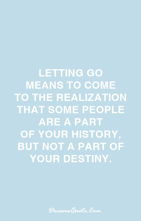 Quotes on moving forward and letting go